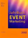 Jahrbuch Eventmarketing, Aktiv Media GmbH, Uetze 2002